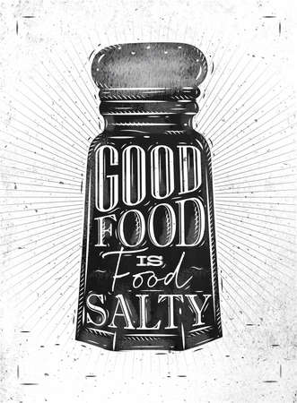 salty: Poster salt cellar lettering good food is salty food drawing in retro style on dirty paper background.