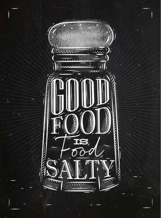 良い食品をレタリング ポスター塩セラーは黒板背景上にレトロなスタイルで描画塩辛い食べ物です。  イラスト・ベクター素材