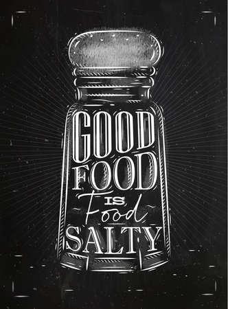 Poster salt cellar lettering good food is salty food drawing in retro style on chalkboard background. Reklamní fotografie - 68347572