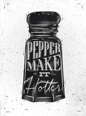 make dirty: Poster pepper castor lettering pepper make it hotter drawing in retro style on dirty paper background.
