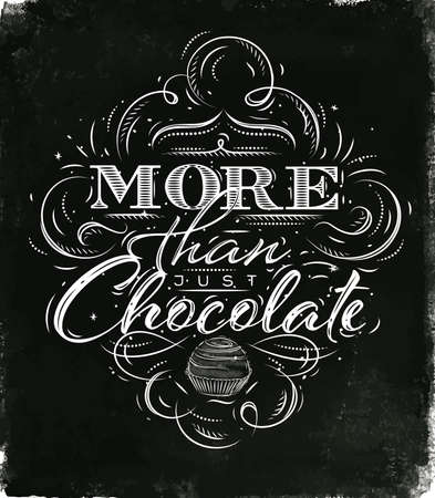 Poster chocolate in vintage style lettering more than just chocolate drawing black watercolor background Illustration