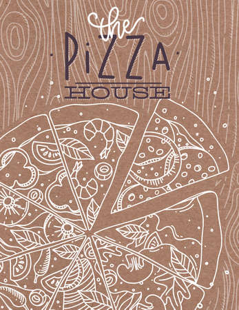 grey house: Poster lettering the pizza house drawing with grey lines on brown background