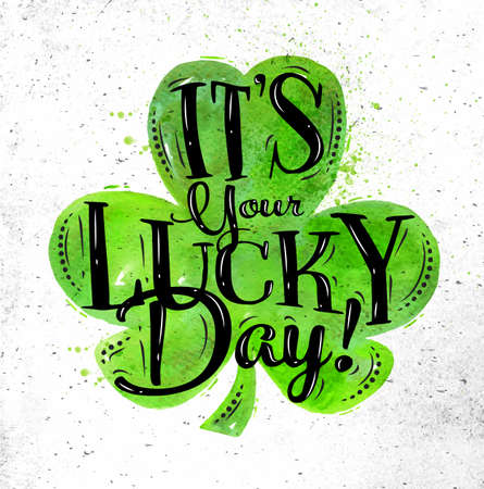 Poster St Patrick lettering its your lucky day drawing in vintage style on dirty paper background Illustration