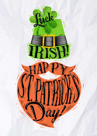 clover face: Poster St Patrick hat and beard lettering luck irish happy st Patricks day drawing with color in vintage style on crumpled paper background