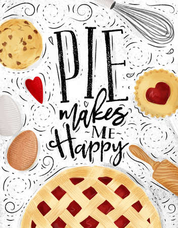 Poster pie with illustrated cookie, egg, whisk, rolling pin in vintage style lettering pie makes me happy drawing on dirty paper background Çizim