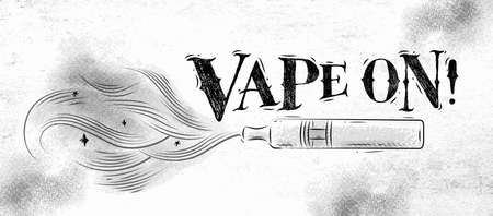 Poster electronic cigarette, vaporizer with smoke cloud in vintage style lettering vape on drawing on dirty paper background