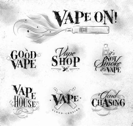 Vape labels in vintage style lettering good vape, cloud chasing, vape shop, its not smoke drawing on dirty paper background.