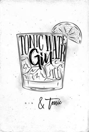 Gin tonic cocktail lettering tonic water, gin, ice in vintage graphic style drawing on dirty paper background