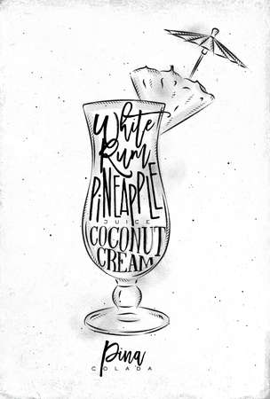 Pina colada cocktail lettering white rum, pinapple juice, coconut cream in vintage graphic style drawing on dirty paper background