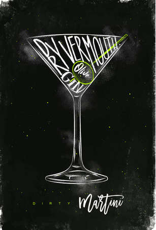 Dirty martini cocktail lettering dry vermouth, gin, olive in vintage graphic style drawing with chalk and color on chalkboard background