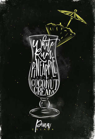 Pina colada cocktail lettering white rum, pinapple juice, coconut cream in vintage graphic style drawing with chalk and color on chalkboard background