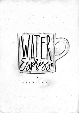 espresso cup: Americano cup coffee lettering water, espresso in vintage graphic style drawing on dirty paper background Illustration