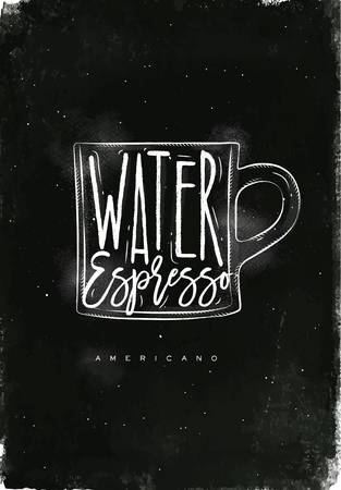 espresso cup: Americano cup coffee lettering water, espresso in vintage graphic style drawing with chalk on chalkboard background