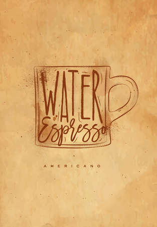 espresso cup: Americano cup coffee lettering water, espresso in vintage graphic style drawing with craft Illustration