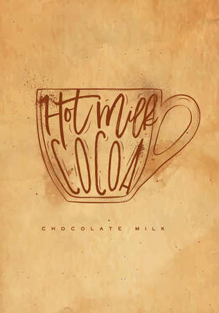 Chocolate milk cup lettering hot milk, cocoa in vintage graphic style drawing with craft