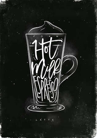 espresso cup: Coffee latte cup lettering foam, hot milk, espresso in vintage graphic style drawing with chalk on chalkboard background