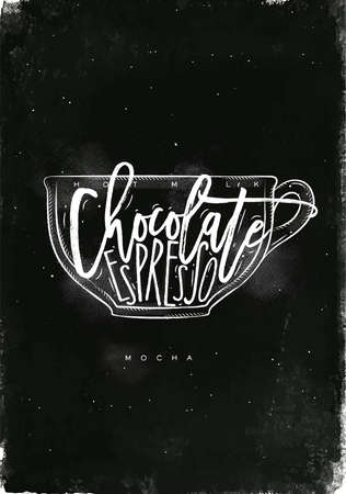 espresso cup: Mocha cup lettering hot milk, chocolate, espresso in vintage graphic style drawing with chalk on chalkboard background Illustration