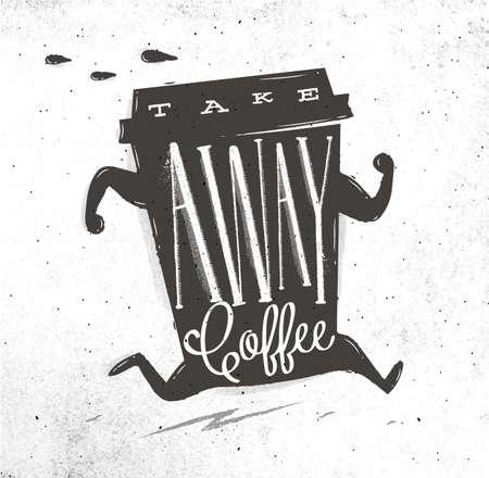 Poster rennende kop koffie in vintage stijl lettering koffie nemen tekening op vuile papier achtergrond