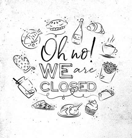We are closed monogram with food icon drawing on dirty paper background