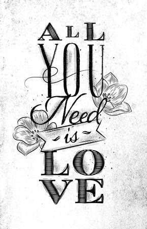 Poster lettering all you need is love drawing on dirty paper background Illusztráció