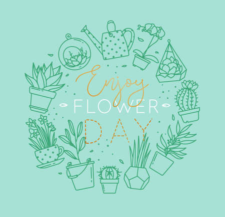 Monogram flat plants in pots lettering enjoy flower day drawing with menthol on turquoise background