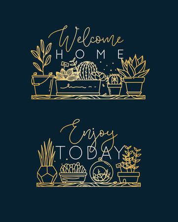 Compositions with shelf flat icon plants in pots lettering welcome home, enjoy today drawing with gold on dark blue background.