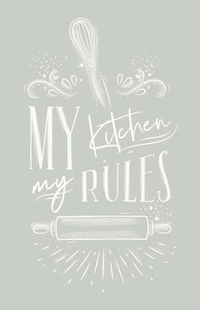 Poster with illustrated pastry equipment lettering my kitchen rules in hand drawing style on gray background. 向量圖像