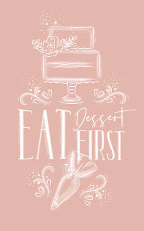 Poster with illustrated cake and pastry equipment lettering eat dessert first in hand drawing style on pink background.