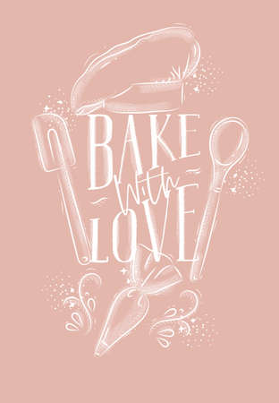 Poster with illustrated pastry equipment lettering bake with love in hand drawing style on pink background.