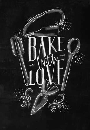 Poster with illustrated pastry equipment lettering bake with love in hand drawing style on chalk background.