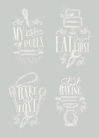 Set of bakery letterings my kitchen rules, eat dessert first, bake with love in hand drawing style on gray background.