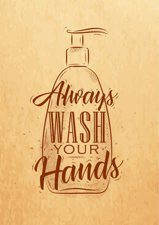 Soap dispencer in retrro style lettering always wash your hands drawing on craft paper background