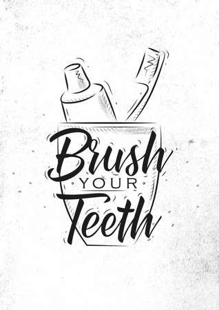 Glass with toothpaste and brush in retro style lettering brush your teeth drawing on dirty paper Banque d'images - 123992316