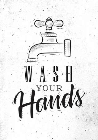 Bathroom faucet in retrro style lettering wash your hands drawing on dirty paper background Illustration
