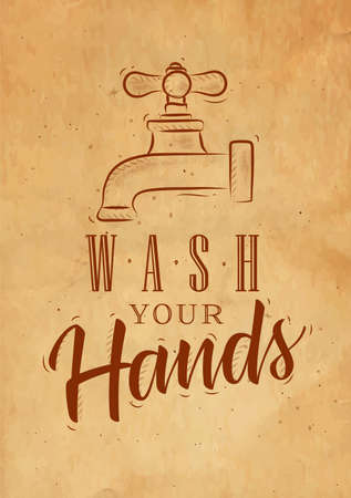 Bathroom faucet in retrro style lettering wash your hands drawing on craft paper background Illustration