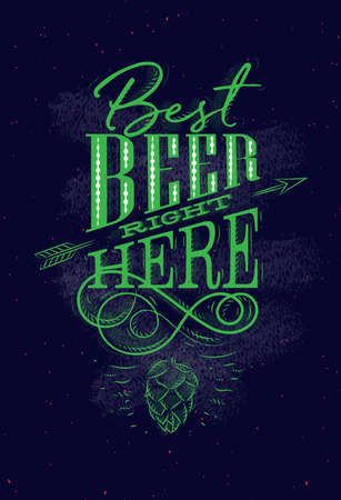 Poster lettering best beer right here drawing on dark background