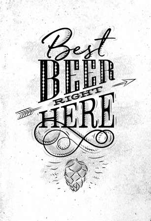 Poster lettering best beer right here drawing on dirty paper background
