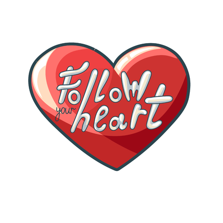 Modern Hand written lettering in heart. Follow your heart. Romantic card illustration Imagens - 122759342