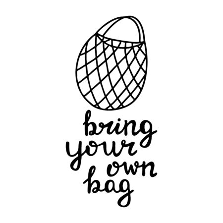 Cute hand drawn doodle string cotton eco bag. Bring your own bag quote. Isolated on white. Vector stock illustration.  イラスト・ベクター素材