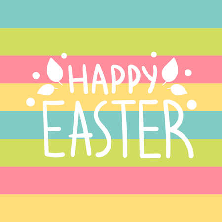 Cute white holiday lettering on a multicolored striped background. Easter decor with spring leaves.happy Easter.Design for cards.Vector stock illustration Çizim