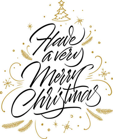 Have a Very Merry Christmas. Calligraphic inscription with golden ornament. Hand written lettering on white background. Calligraphic Xmas Wishes. Happy New Year card design. Vector illustration EPS 10