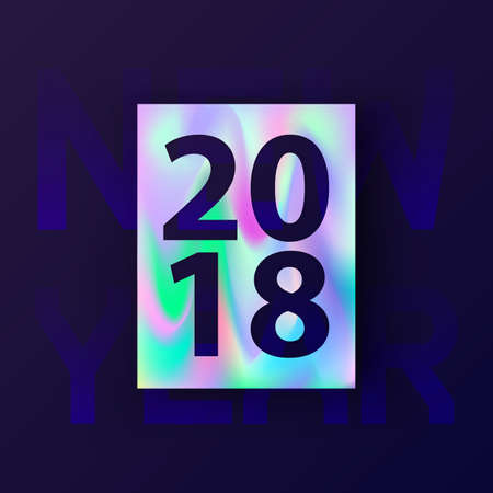 Happy New Year 2018. Greeting card with holographic effect. Abstract holographic background. Modern concept, cover design for gift card, flyer, poster, brochure, banner, magazine. Vector illustration  イラスト・ベクター素材