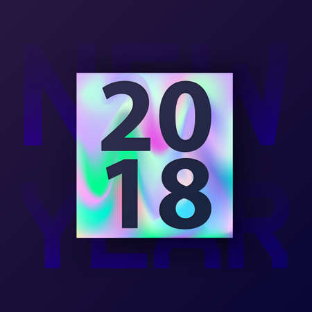 2018 New Year card with holographic background. Modern concept cover design for hipster. Abstract Holographic shapes. Template for gift card, cover, poster, brochure, magazine. Vector illustration.