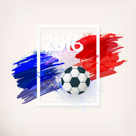 Euro 2016 in France. Football championship. Symbol football, inscription 2016 on watercolor background, ink stains, tricolor, frame. Sport concept. French hand drawn national flag. Vector illustration