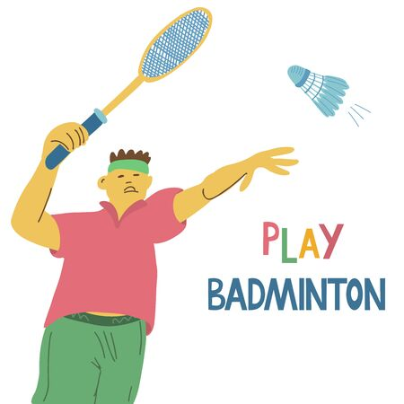 Play badminton lettering. A player holding a badminton racket and a flying shuttlecock. Great sport poster. Vector illustration on white background. Vectores
