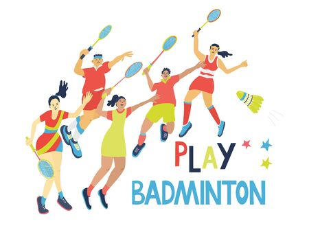 Play badminton poster. Hand drawn lettering and illustration of young people wearing sport uniform with rackets and a shuttlecock. Men and women isolated on white background. Red, yellow, blue colors.