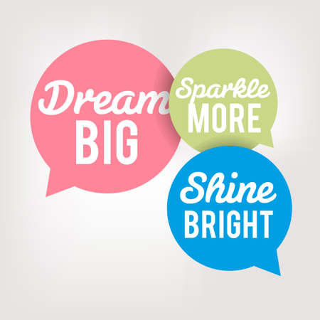 mindful: Motivation Quote in Speech Bubbles - Dream Big Illustration