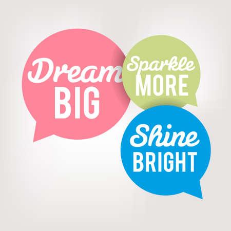 meditation symbol: Motivation Quote in Speech Bubbles - Dream Big Illustration