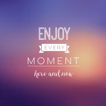 Inspirational Typographic Quote - Poster - Every Moment Ilustracja