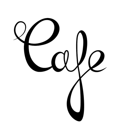 Graphic lettering Cafe. Calligraphic inscription isolated on white background. Template of banner, poster, sign, print     . Coffee bar  . Vector illustration Illustration